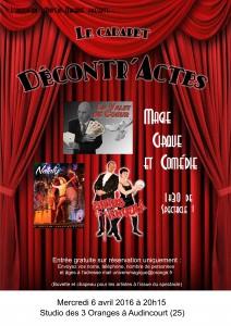 Affiche spectacle 6 avril 2016 Studio des 3 oranges Audincourt - Décontr'actes - Sirius l'illusionniste magicien - Laurent Vallet - Nataly - magie