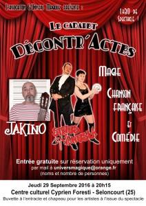 Affiche du cabaret Décontr'Actes du 29/09/16 à Seloncourt - Sirius Venusia Jakino - Magie illusion chanson française